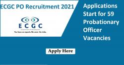 ECGC PO Recruitment 2021 Applications Start for 59 Probationary Officer Vacancies
